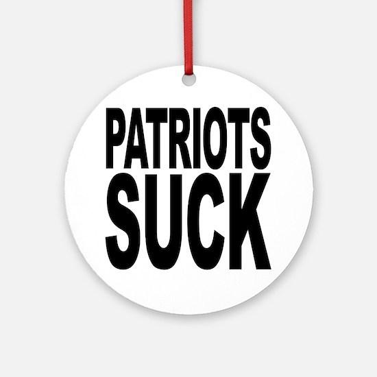 Patriots Suck Ornament (Round)