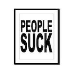 People Suck Framed Panel Print