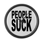 People Suck Large Wall Clock
