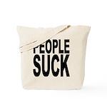 People Suck Tote Bag