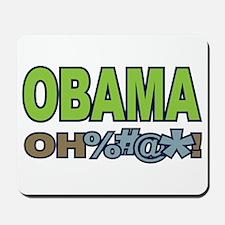 Obama Oh Crap! Mousepad