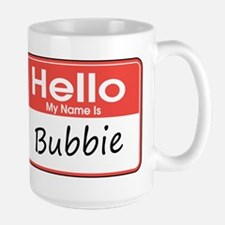 Hello, My name is Bubbie Mug