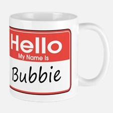 Hello, My name is Bubbie Small Small Mug