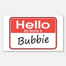 Hello, My name is Bubbie Rectangle Decal