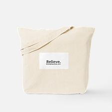 Believe. Tote Bag