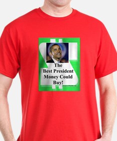 """The Best You Could Buy"" T-Shirt"