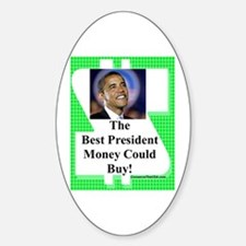 """""""The Best You Could Buy"""" Oval Decal"""