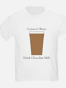 Conserve Water Drink Chocolate Milk T-Shirt