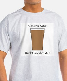 Conserve Water Drink Chocolate Milk T-Shirt