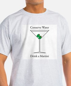 Conserve Water Drink a Martini T-Shirt