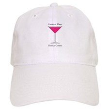 Conserve Water Drink a Cosmo Baseball Cap