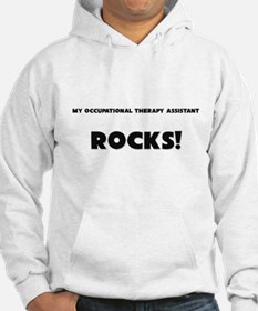 MY Occupational Therapy Assistant ROCKS! Hoodie