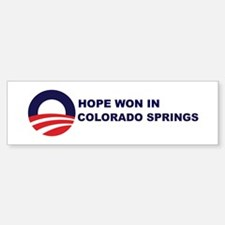 Hope Won in COLORADO SPRINGS Bumper Bumper Bumper Sticker