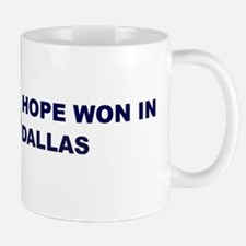 Hope Won in DALLAS Mug