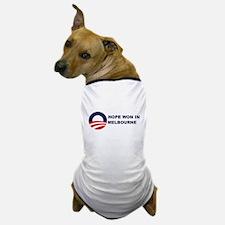 Hope Won in MELBOURNE Dog T-Shirt