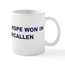 Hope Won in MCALLEN Mug