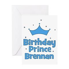 Birthday Prince Brennan! Greeting Card