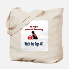 search and rescue dog Tote Bag