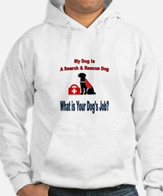 search and rescue dog Sweatshirt