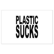 Plastic Sucks Large Poster