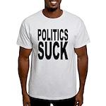 Politics Suck Light T-Shirt