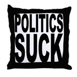 Politics Suck Throw Pillow