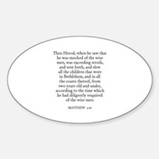 MATTHEW 2:16 Oval Decal