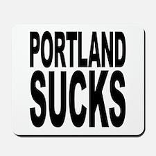 Portland Sucks Mousepad