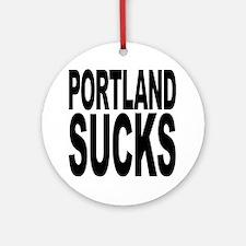 Portland Sucks Ornament (Round)