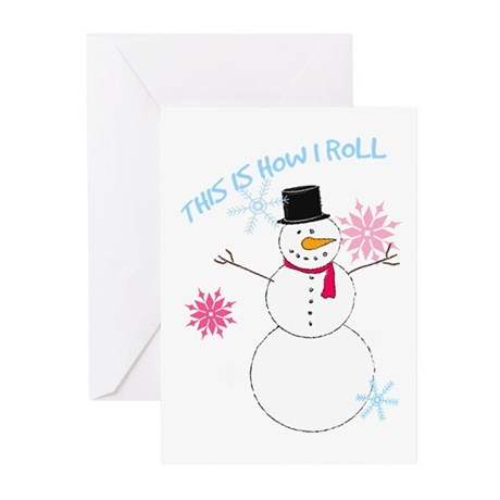 This Is How I Roll! Greeting Cards (Pk of 10)
