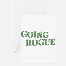Military Going Rogue Greeting Card