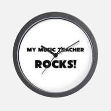 MY Music Teacher ROCKS! Wall Clock