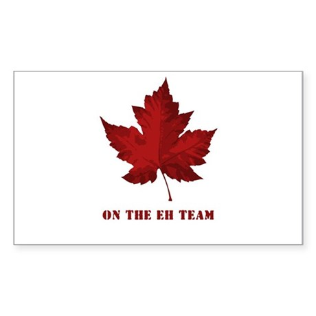 On the EH Team! Oh Canada! Rectangle Sticker