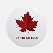 On the EH Team! Oh Canada! Ornament (Round)