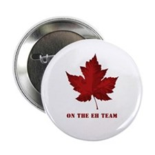 "On the EH Team! Oh Canada! 2.25"" Button"