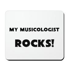 MY Musicologist ROCKS! Mousepad