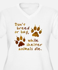 Don't Breed or Buy T-Shirt