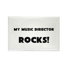 MY Music Director ROCKS! Rectangle Magnet