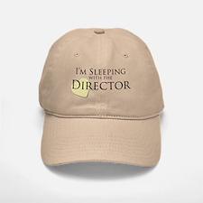 Sleeping With the Director Baseball Baseball Cap