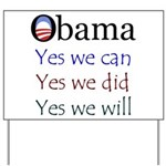 Obama: Yes we will Yard Sign