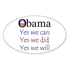 Obama: Yes we will Oval Sticker (50 pk)