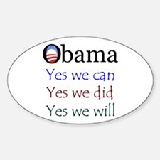 Obama: Yes we will Oval Decal