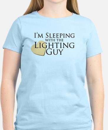 Sleeping with the Lighting Guy Women's Light T-Shi