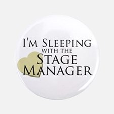 """Sleeping with the Stage Manager 3.5"""" Button"""