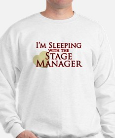 Sleeping with the Stage Manager Sweatshirt