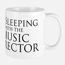 Sleeping with the Music Director Mug