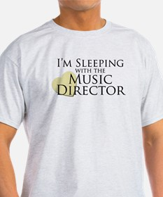 Sleeping with the Music Director T-Shirt
