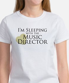 Sleeping with the Music Director Women's T-Shirt