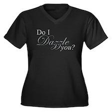 Do I Dazzle You? Women's Plus Size V-Neck Dark T-S