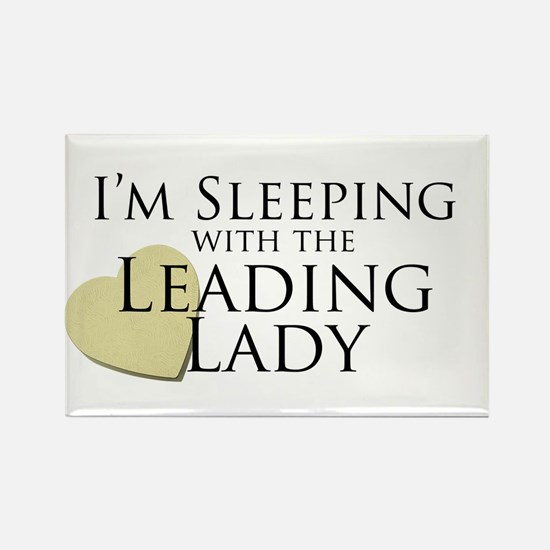 Sleeping with the Leading Lady Rectangle Magnet